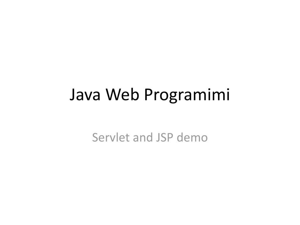 Java web programimi servlet and jsp demo ppt download 1 java web programimi servlet and jsp demo baditri Gallery