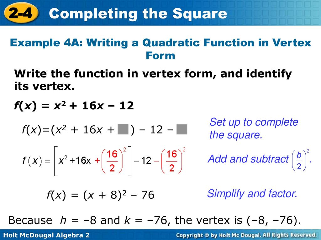 2 4 completing the square warm up lesson presentation lesson quiz example 4a writing a quadratic function in vertex form falaconquin