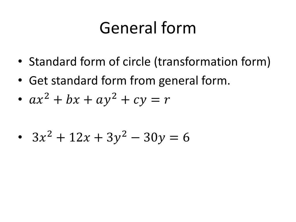 College algebra acostakarwowski ppt download general form standard form of circle transformation form falaconquin