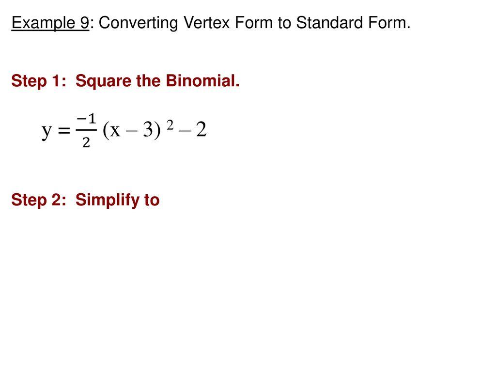 Math 2 warm up 2x2 4x3x 5 3xx 2 x 2x 5 ppt example 9 converting vertex form to standard form falaconquin