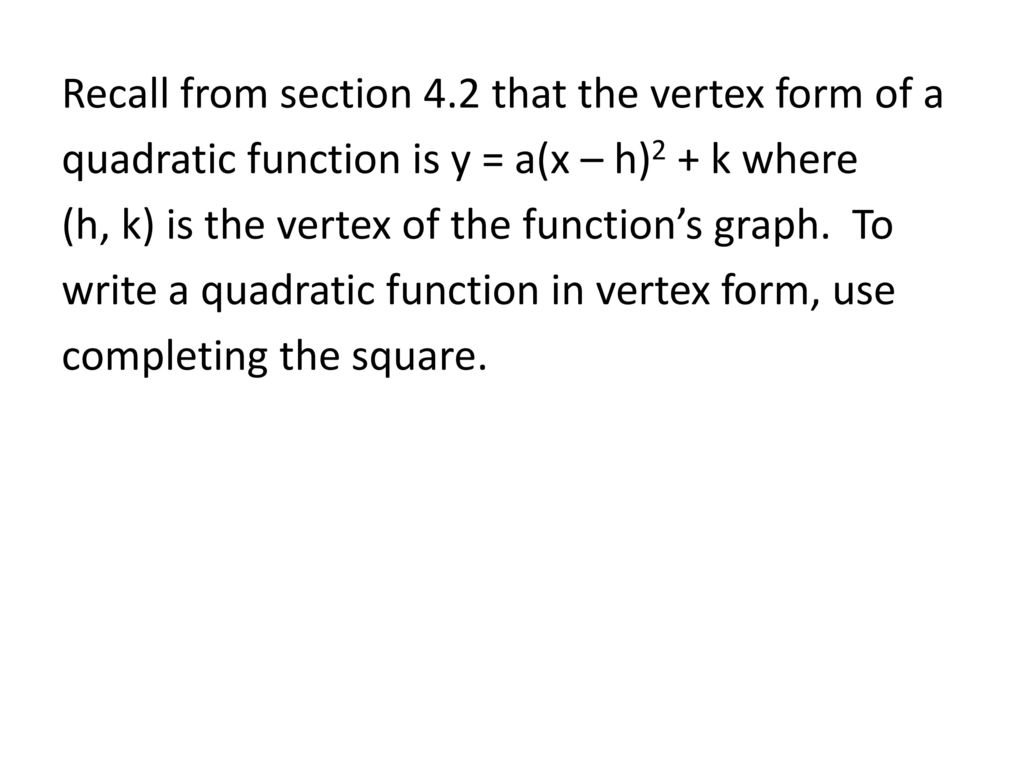 Section 47 completing the square ppt download recall from section 42 that the vertex form of a quadratic function is y a falaconquin