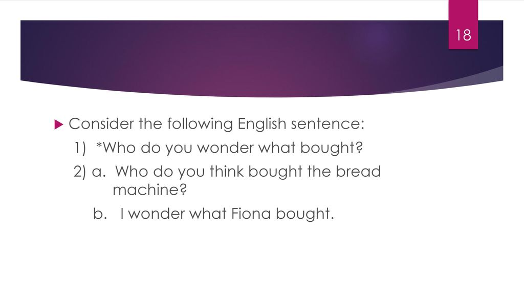 Consider the following English sentence: