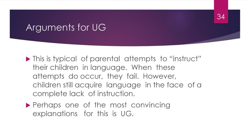 Arguments for UG