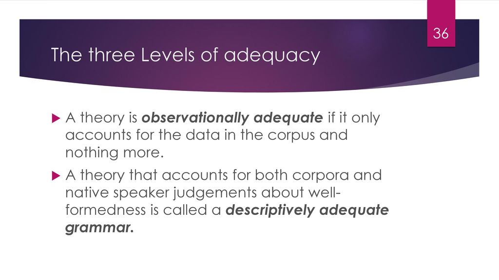 The three Levels of adequacy