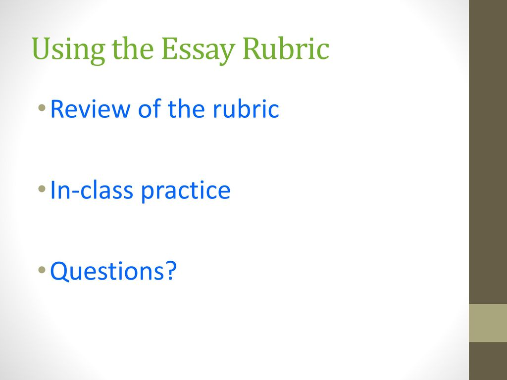 wr an introduction to college writing through critical reading  using the essay rubric review of the rubric in class practice