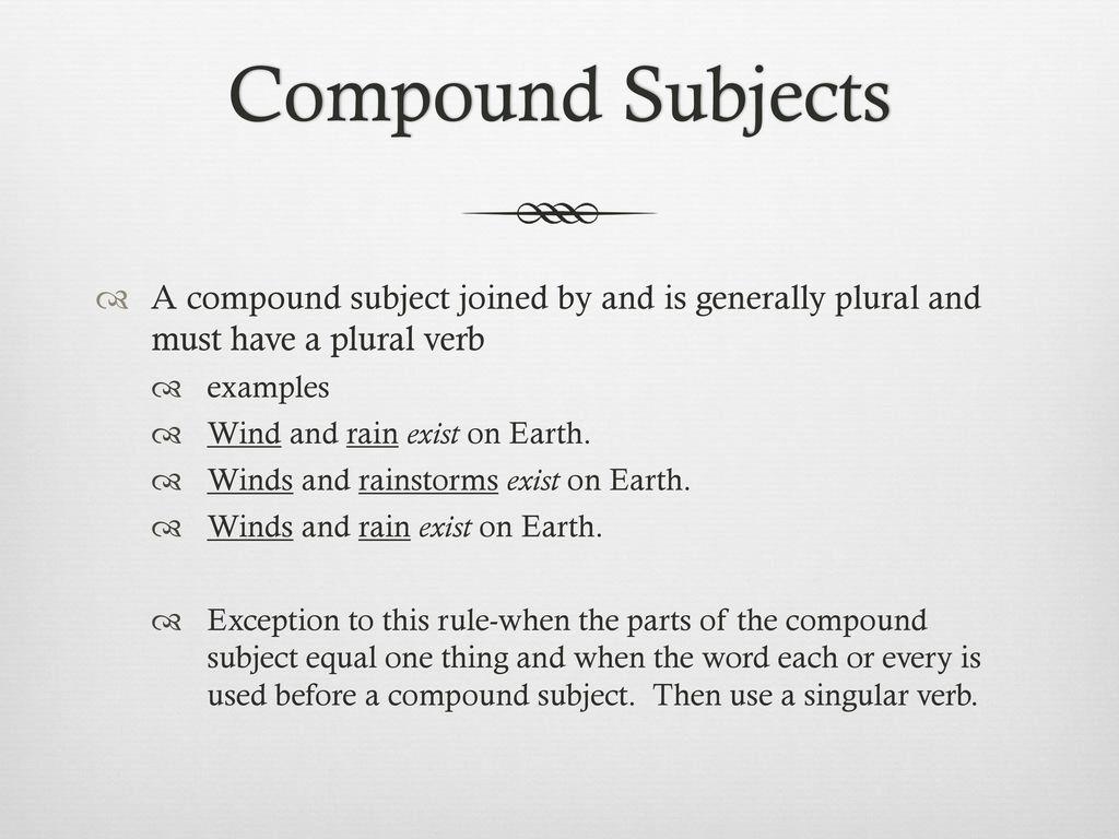 Subject verb agreement ppt video online download 5 compound platinumwayz