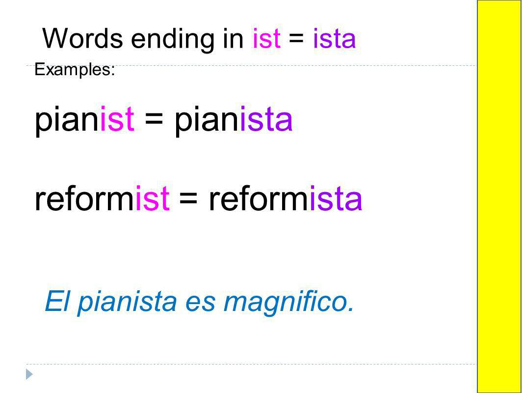 Words ending in ist = ista