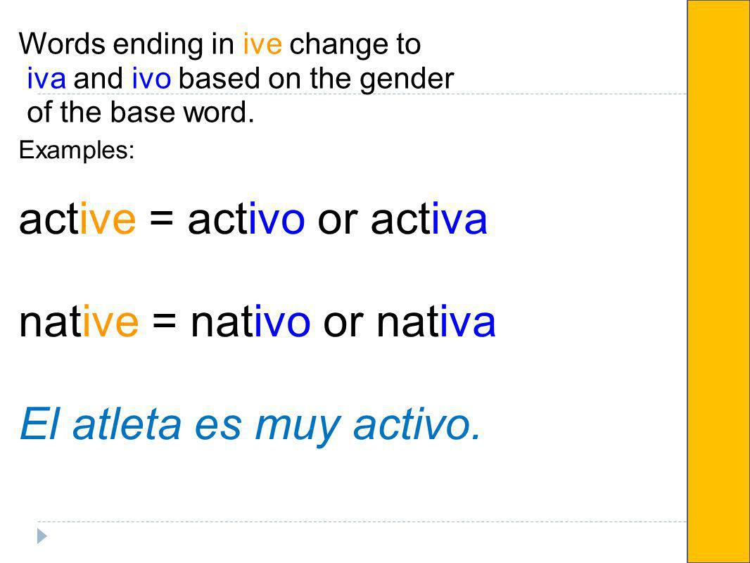 active = activo or activa native = nativo or nativa