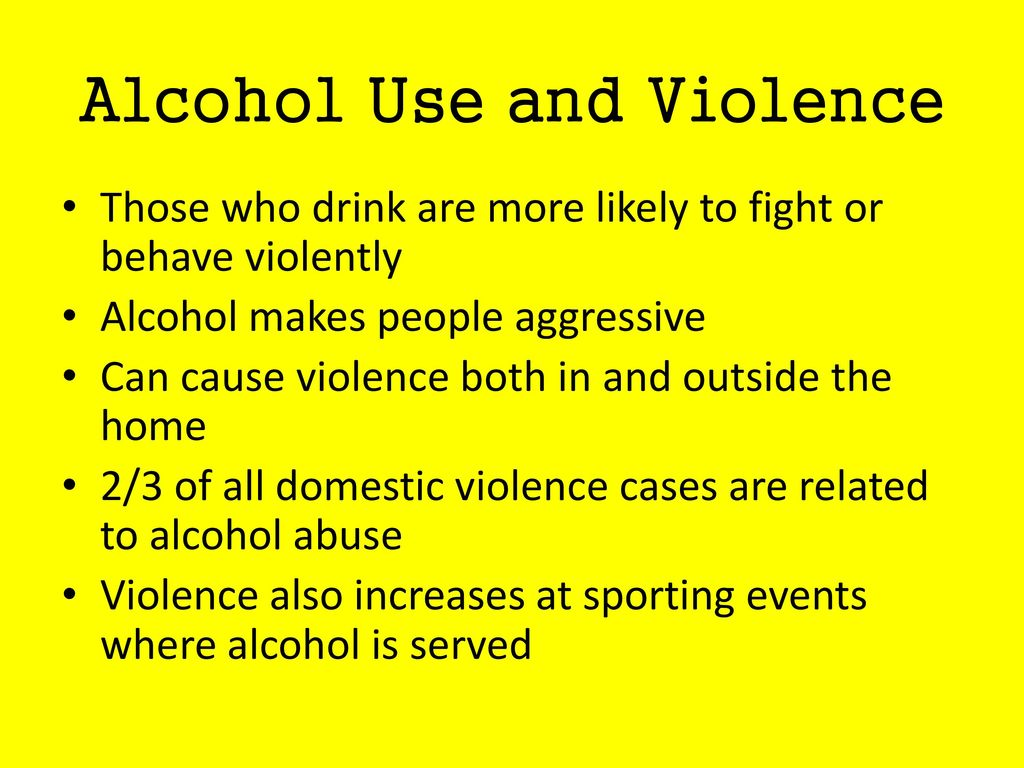 Alcohol Use and Violence