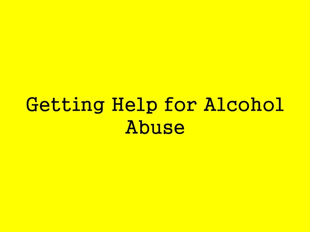 Getting Help for Alcohol Abuse