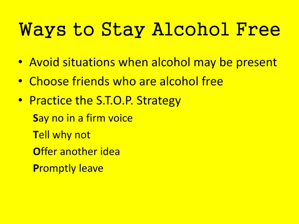 Ways to Stay Alcohol Free
