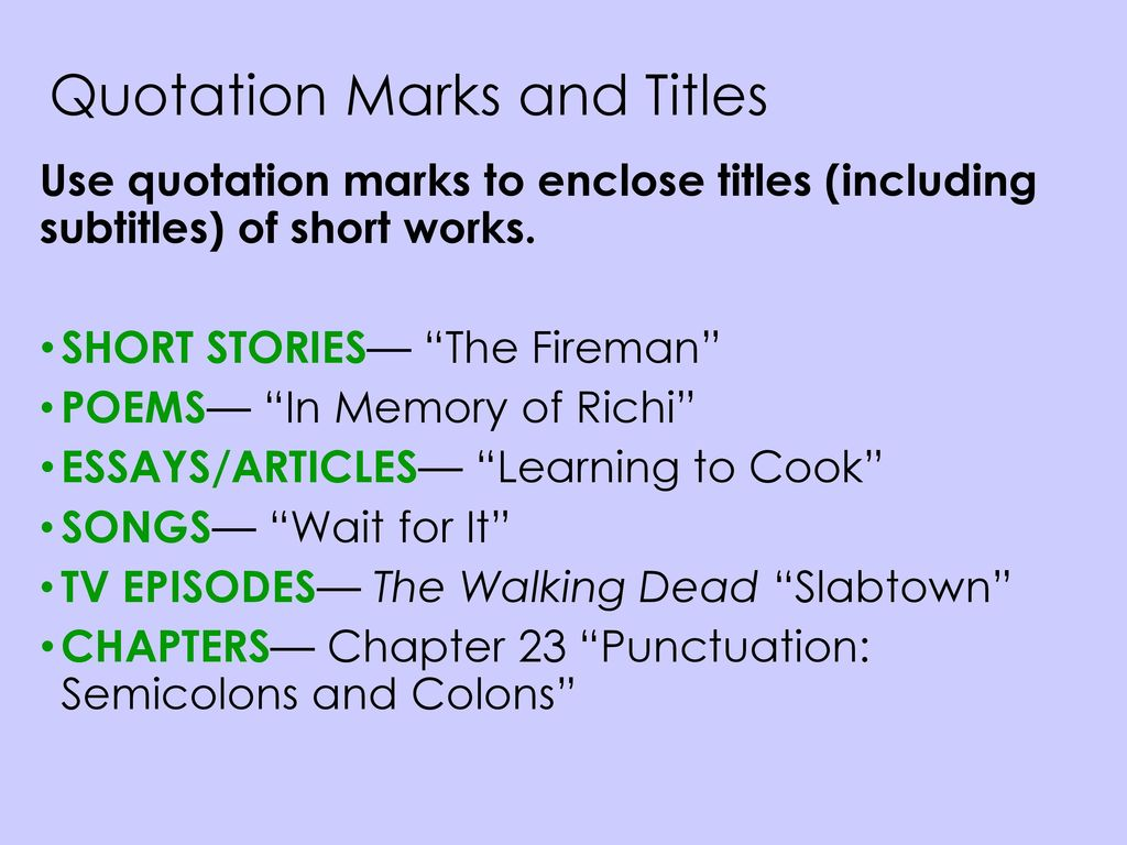 punctuation end marks commas quotation marks italics  quotation marks and titles