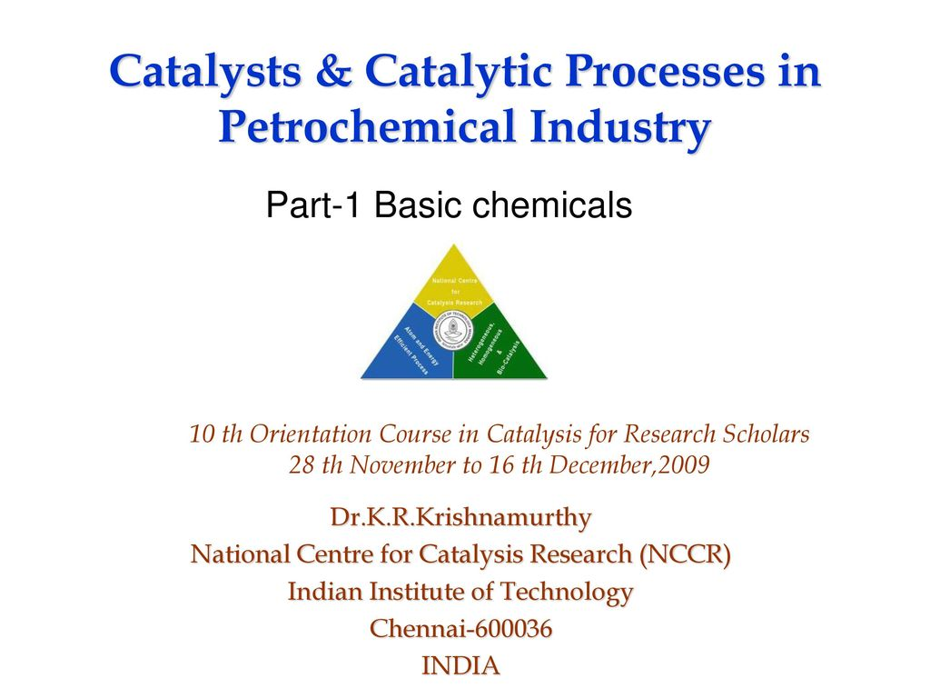 Catalysts & Catalytic Processes in Petrochemical Industry