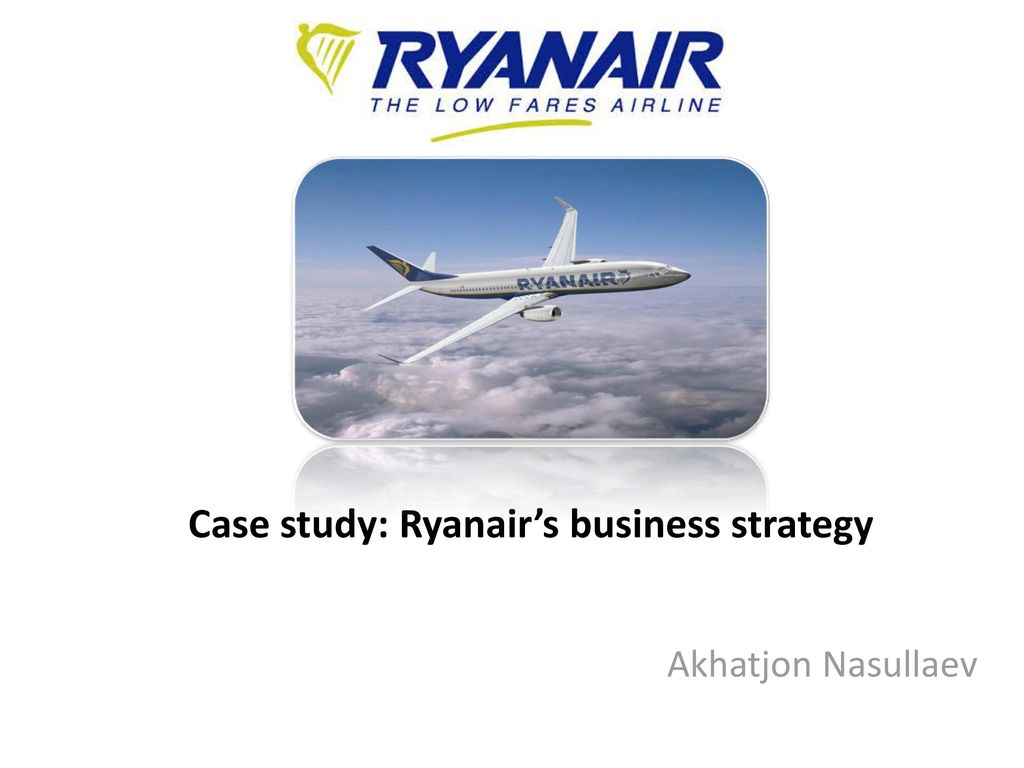 Case Study of Management of Globalization at Ryanair