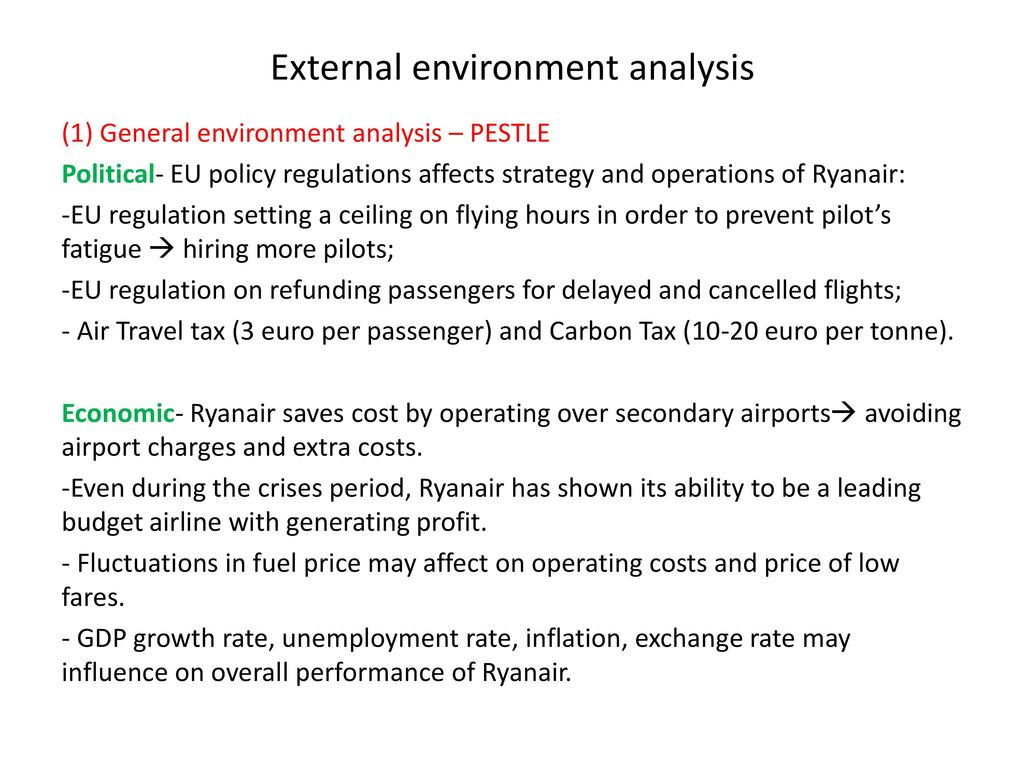 general external environment analysis To address these challenges, business leaders conduct an environmental analysis and develop policies and processes that adapt company operations and products to this environment external environment the external environment consists of a general environment and an operating environment.