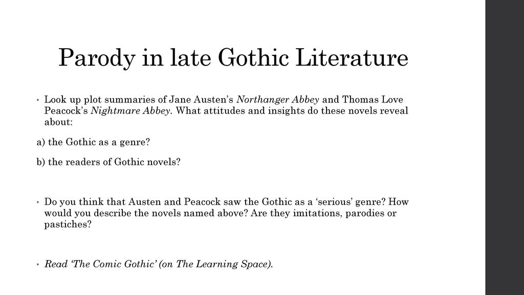 Late gothic ppt download 15 parody in late gothic literature look up plot summaries of jane austens northanger abbey ccuart Images