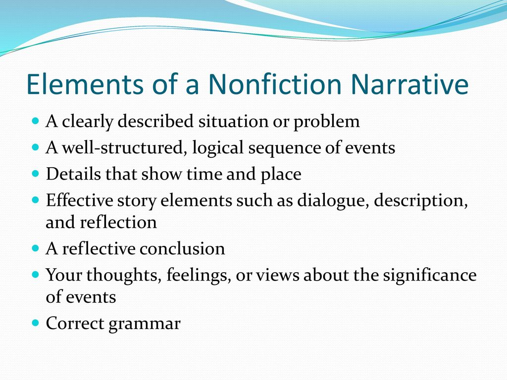 elements of an narrative essay Narrative essay  as a mode of expository writing, the narrative approach, more than any other, offers writers a chance to think and write about themselves.