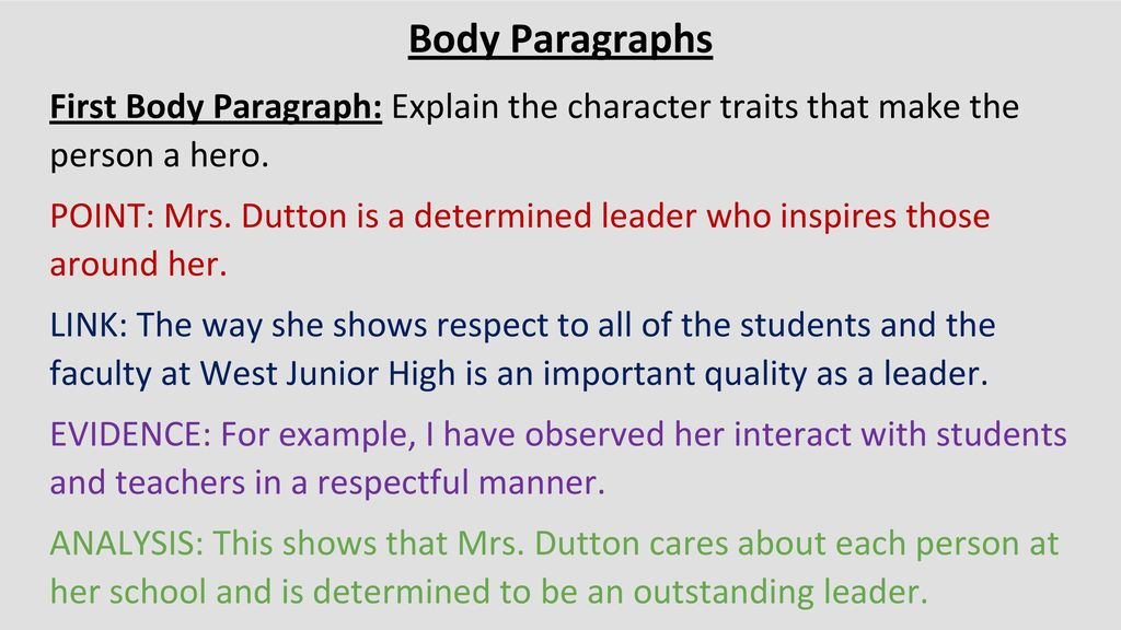 "heroes around us"" informative essay ppt  body paragraphs first body paragraph explain the character traits that make the person a hero"