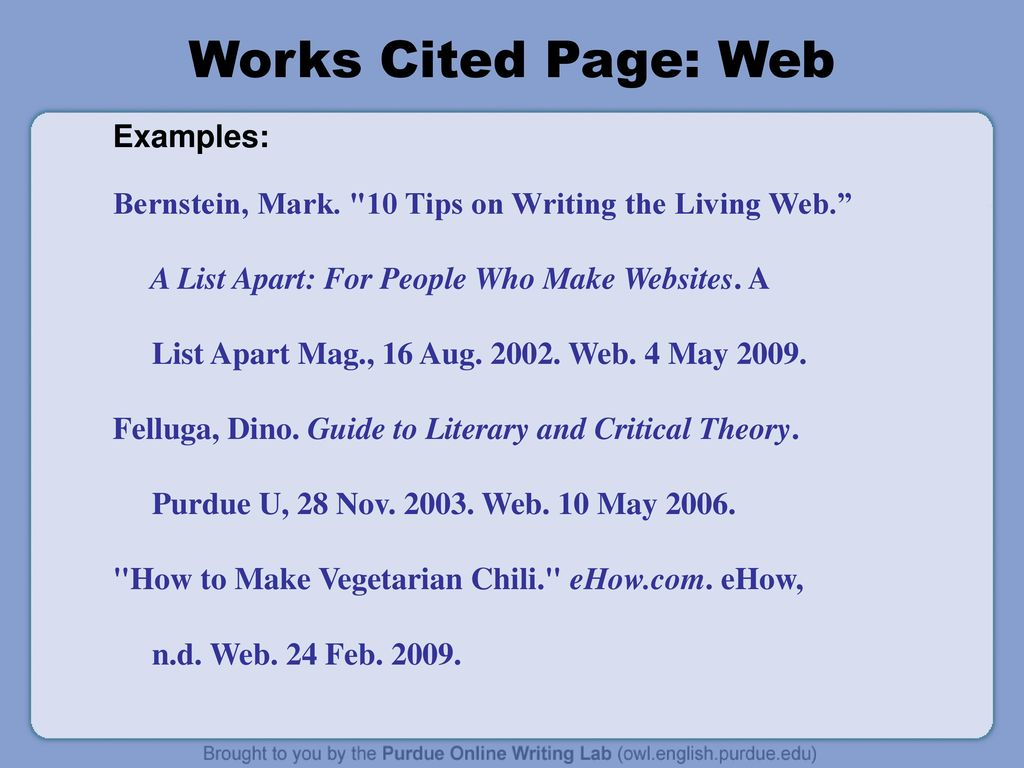 work cited mla format website example What you are citing in-text citation the entire work (or a work that has no page numbers) include information in the text of your paper that will allow the reader to locate the source in your works cited list.