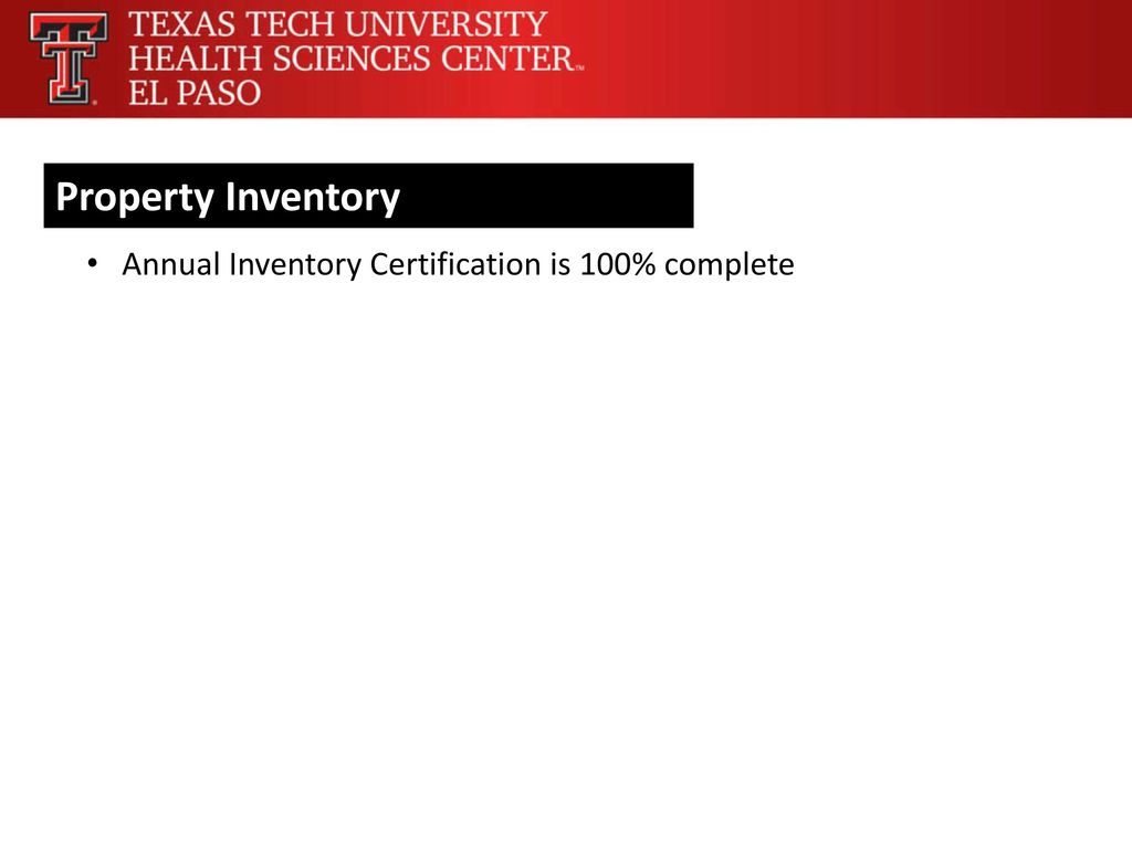 Finance systems management ppt download 4 property inventory annual inventory certification is 100 complete 1betcityfo Choice Image