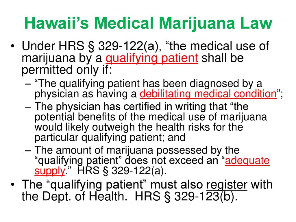 Medical marijuana will pc insurers be the only ones holding the hawaiis medical marijuana law xflitez Image collections