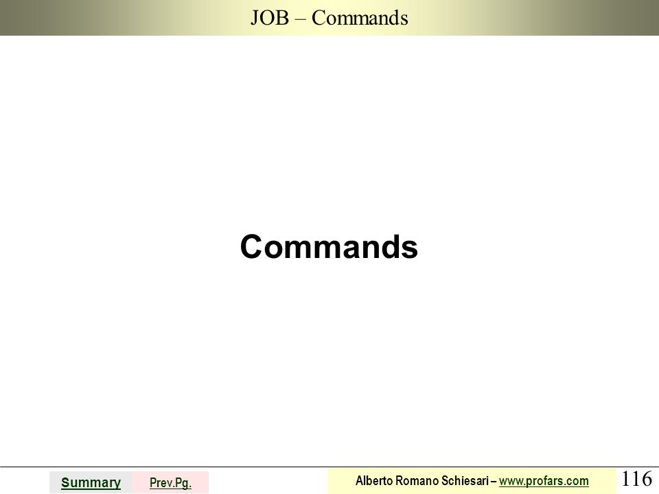 JOB – Commands Commands
