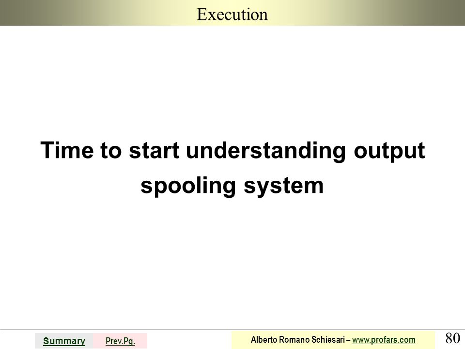 Time to start understanding output spooling system