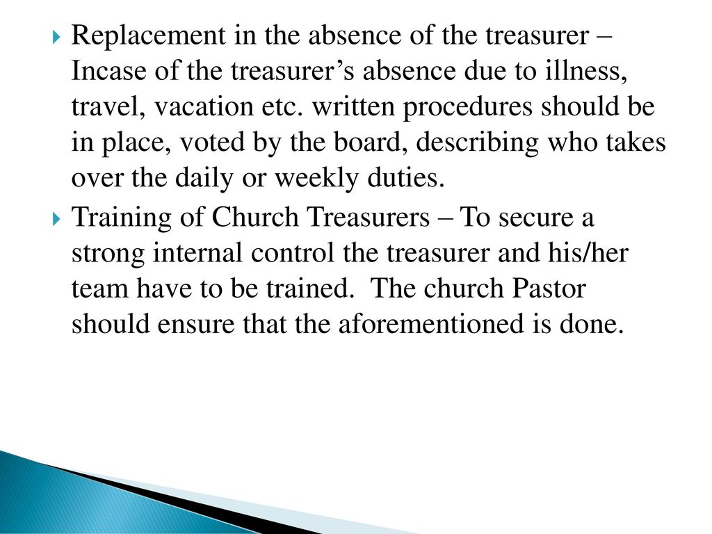 replacement in the absence of the treasurer incase of the treasurers absence due to illness