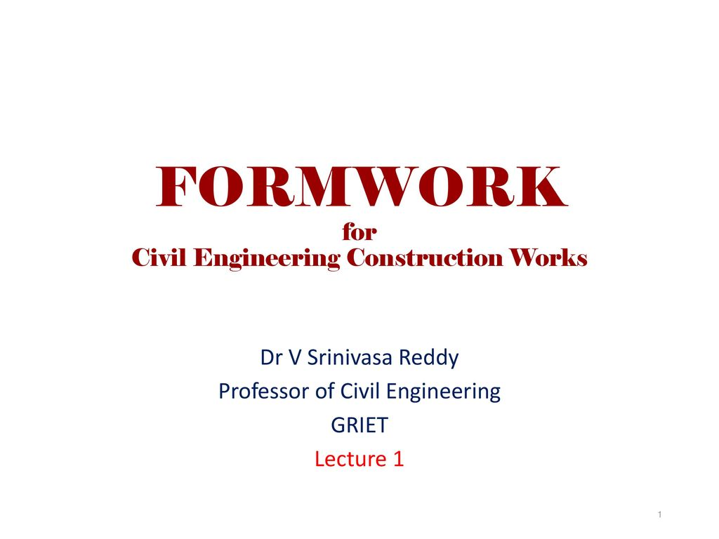 FORMWORK for Civil Engineering Construction Works