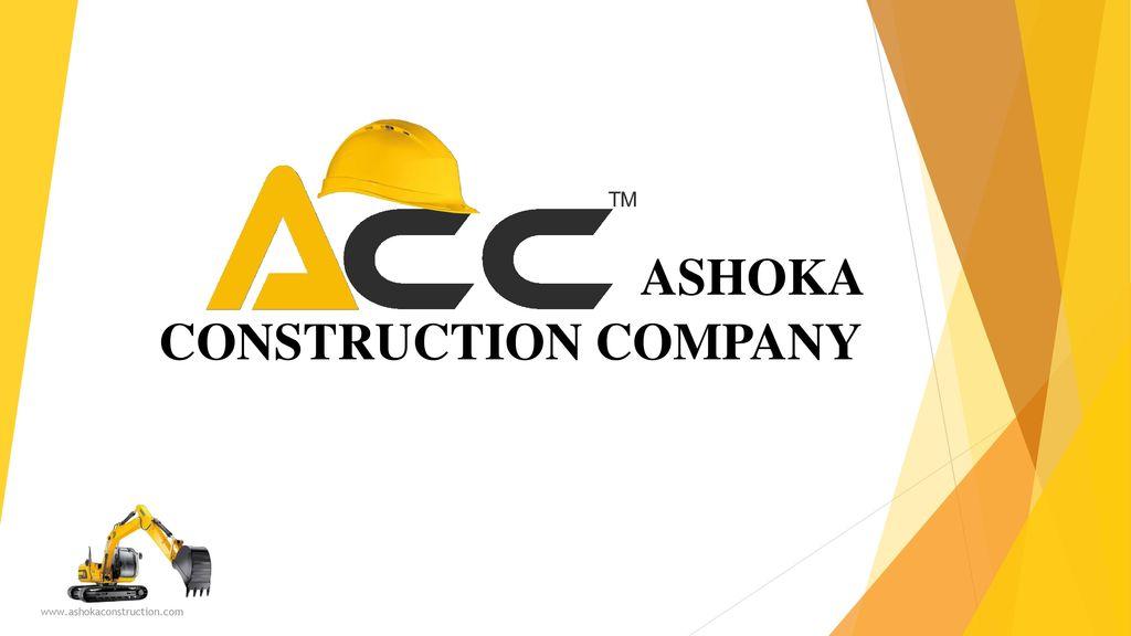 ASHOKA CONSTRUCTION COMPANY