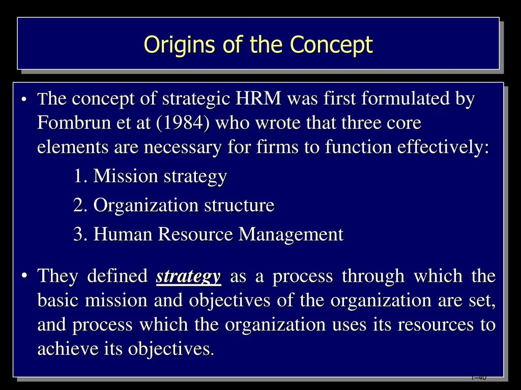 discuss how the company uses its human resource management strategy to support its business strategy Strategic human resource management aims at the improvement of the way human resources are managed strategically within organizations, with the definitive goal of improving organizational performance, as judged by its impact on the organization's declared corporate strategy, the customer or shareholders.