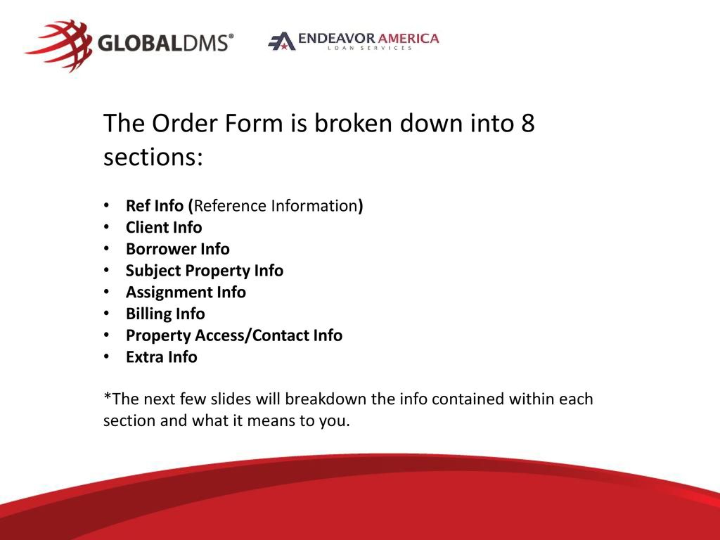 The Order Form Is Broken Down Into 8 Sections: