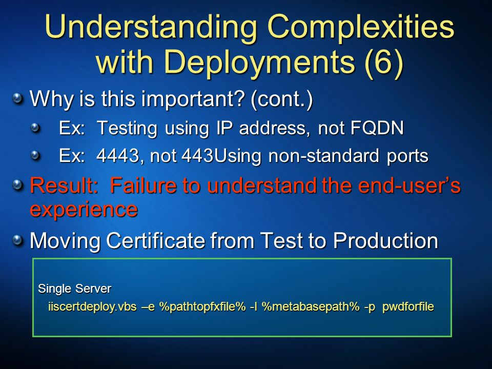 Understanding Complexities with Deployments (6)
