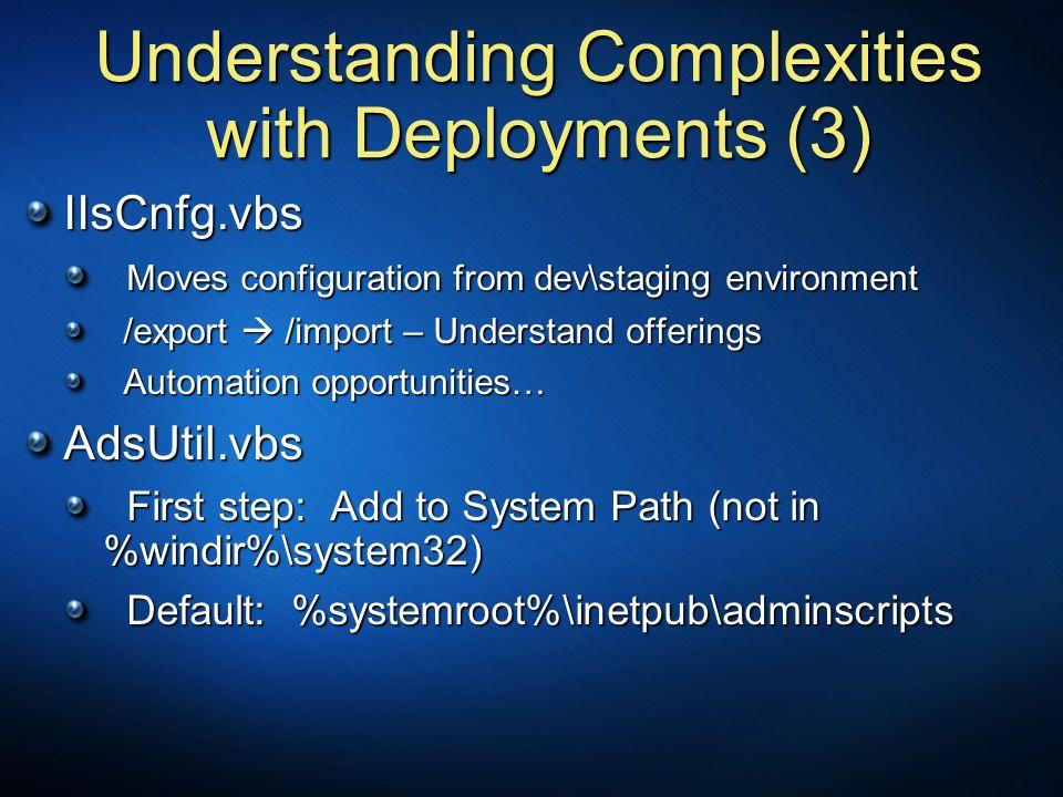 Understanding Complexities with Deployments (3)