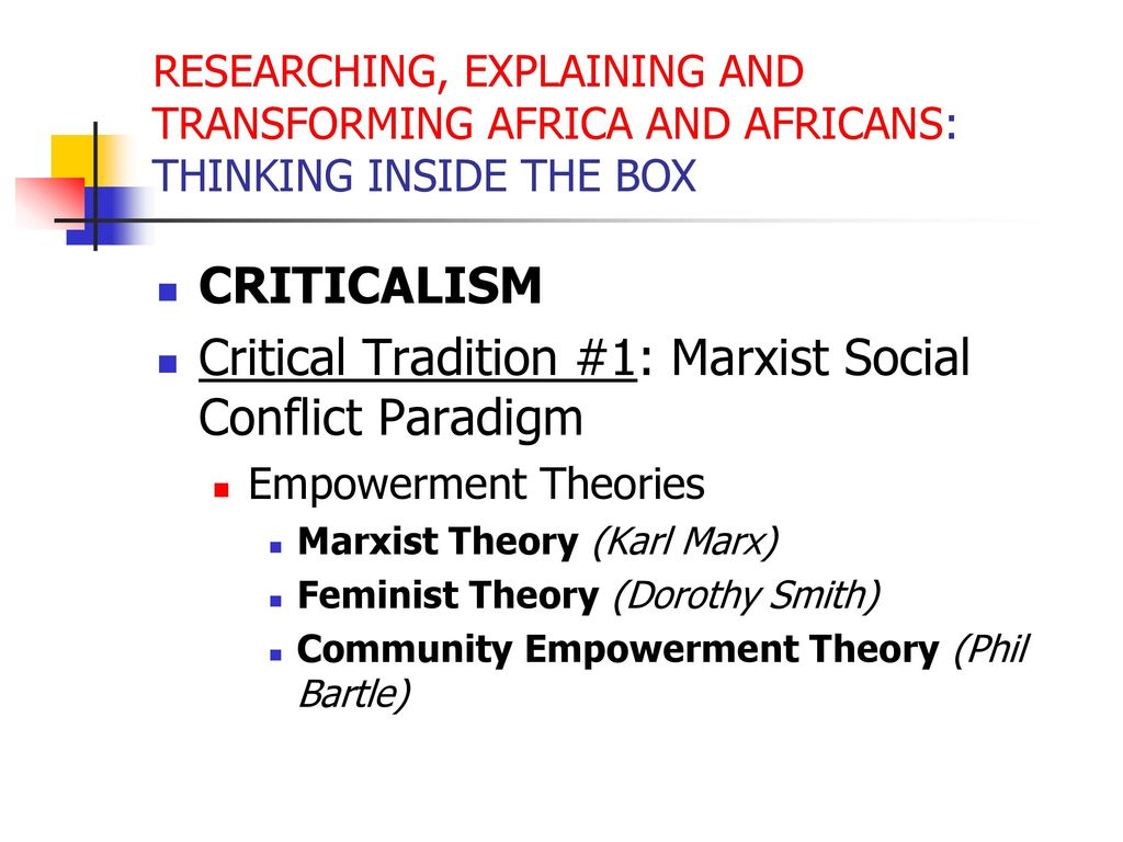 the critical examination of traditional theories Welcome to the purdue owl critical race theory this resource will help you begin the process of understanding literary theory and schools of criticism and.