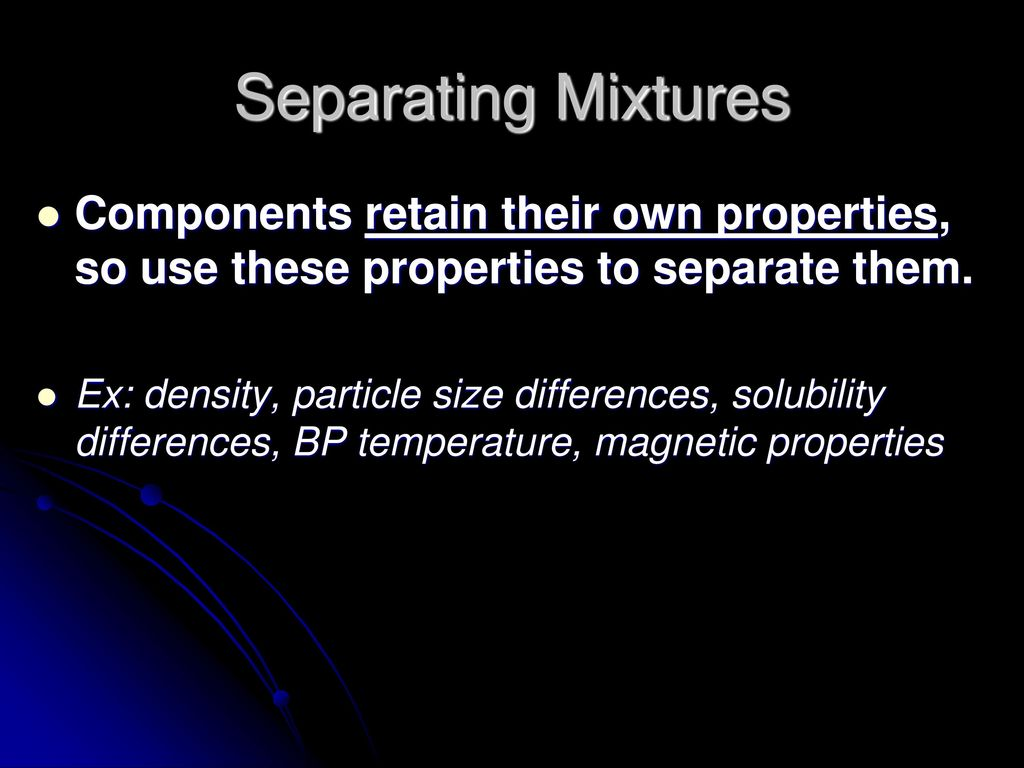 Separating Mixtures Physical And Chemical Properties