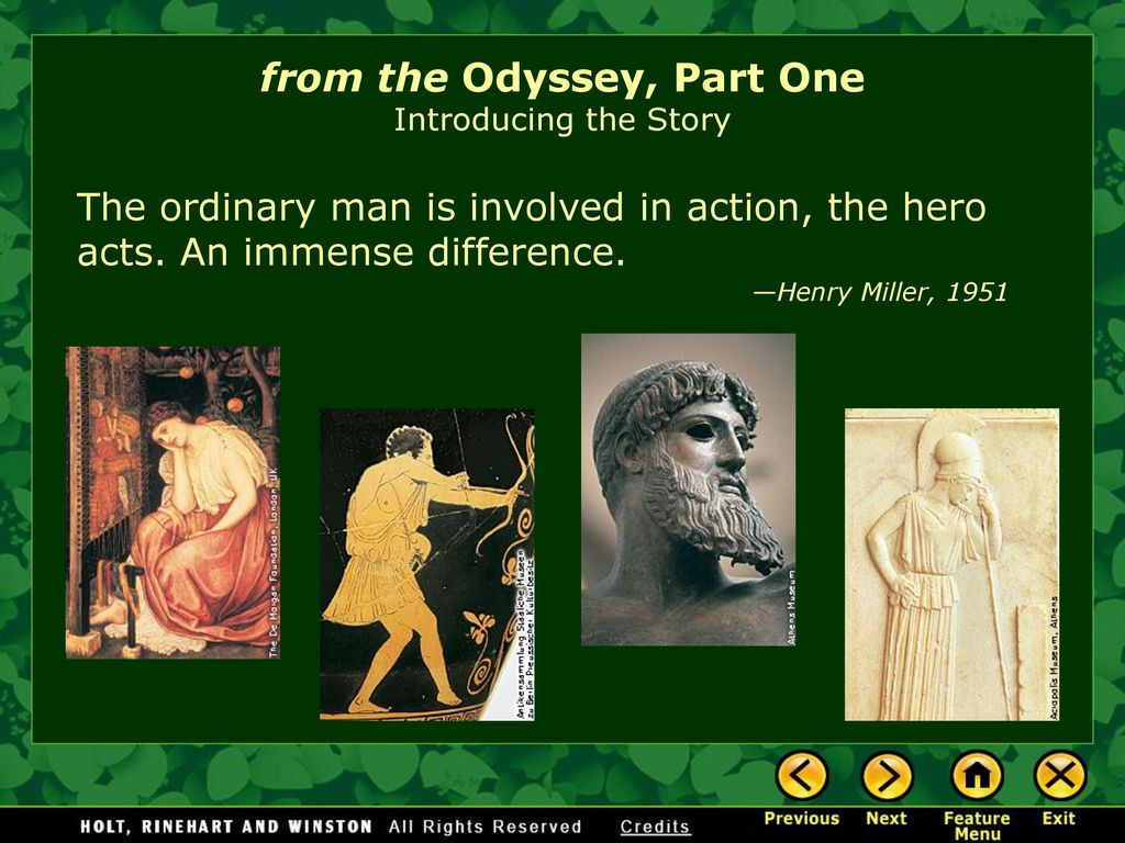 from the Odyssey, Part One Introducing the Story