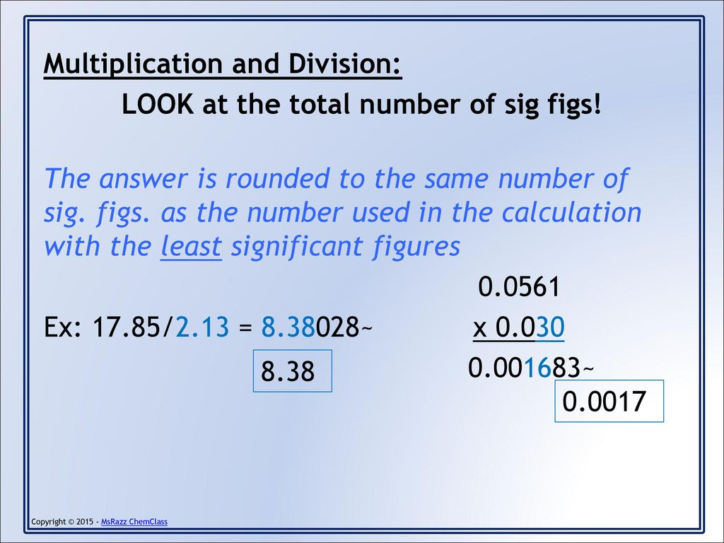 worksheet Calculations Using Significant Figures Worksheet Answers unit introduction to chemistry ppt download multiplication and division look at the total number of sig figs