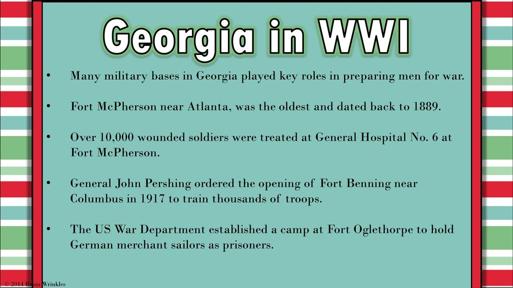 Georgias history world war i ss8h7d 2014 brain wrinkles ppt 19 georgia in wwi many military bases publicscrutiny Gallery