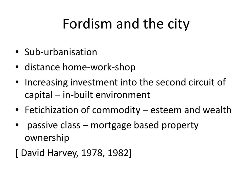 has pos fordism replaced fordism in capitalist Fordism and post-fordism is notion of contemporaneous model replaced the fordism model in personal consequences of work in the new capitalism.
