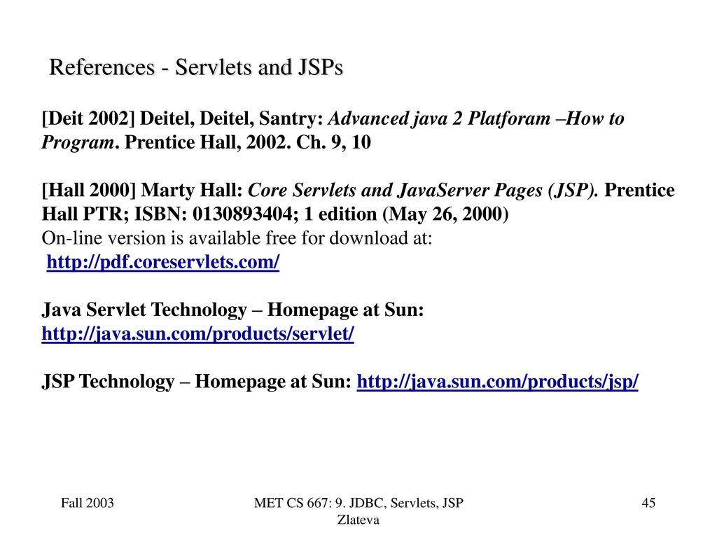 Met cs 667 9 jdbc servlets jsp zlateva ppt download references servlets and jsps baditri Images