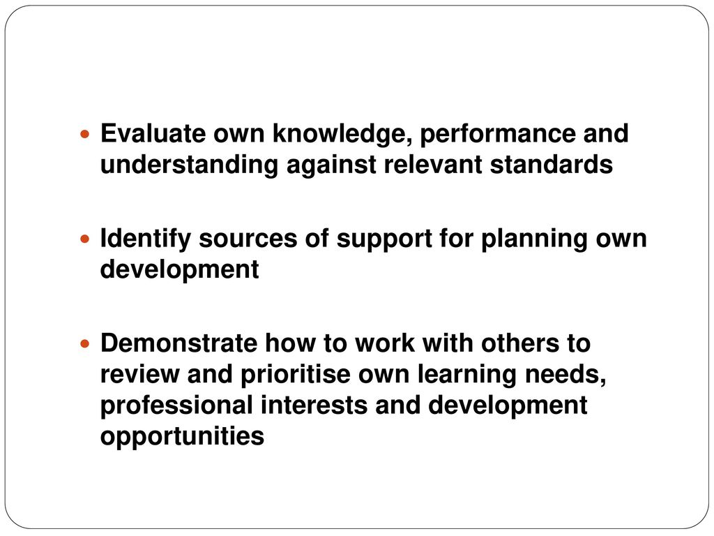 demonstrate how to work with others to review and prioritise own learning needs professional interes Teaching assistant level 3 someone to buddy up with   demonstrate how to work with others to review and prioritise own learning needs, professional.