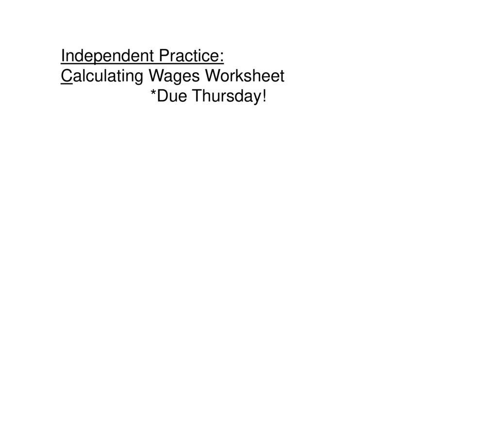 worksheet Calculating Wages Worksheet warm up mental math and estimation ppt download 15 independent practice calculating wages worksheet