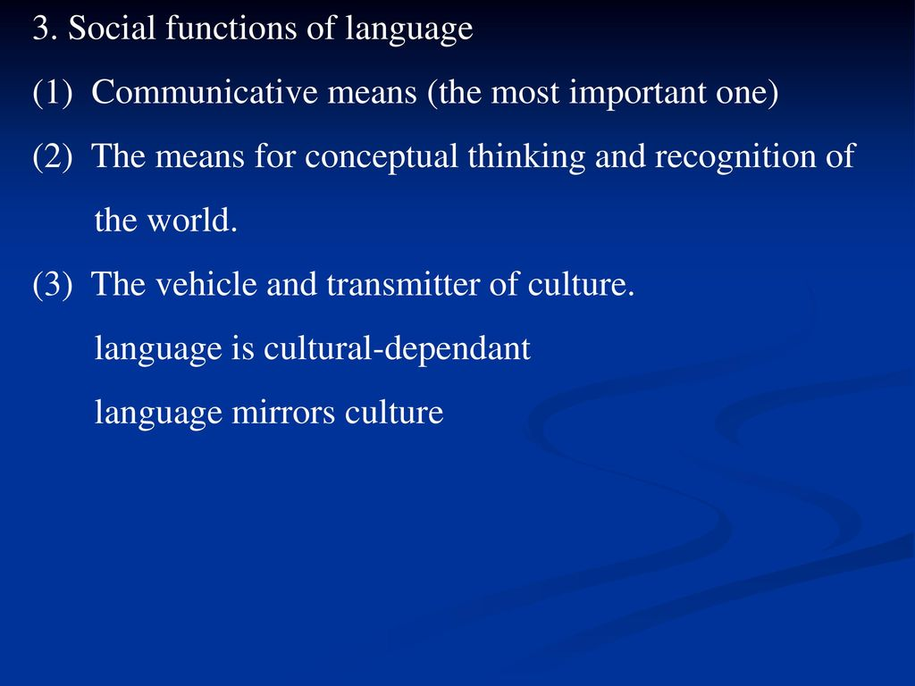 language is the mirror of society The aspect of cultural reflection in classical languages teaching/learning  of  social conditions under which every member of the society can develop as a.