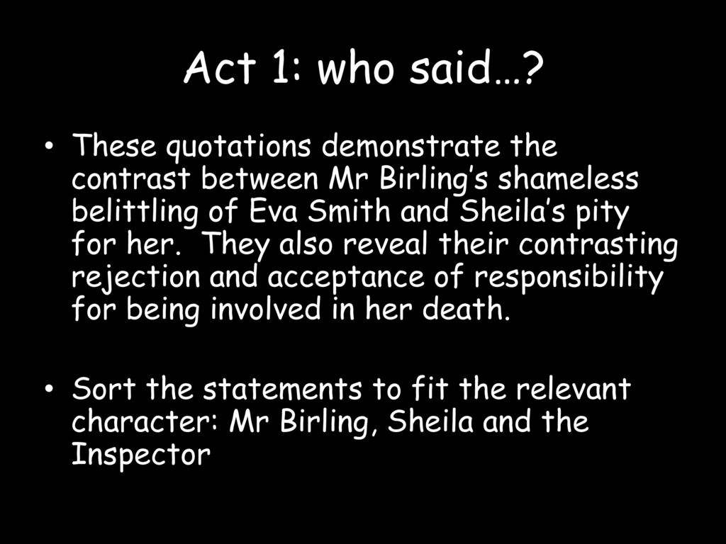 a comparison between the characters of sheila and mr birling A comparison of characters of mr birling and inspector goole in j to the audience in an inspector calls in an inspector calls, sheila birling is an.