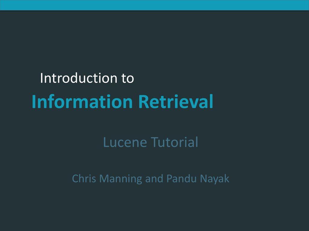 Lucene tutorial chris manning and pandu nayak ppt download 1 lucene tutorial chris manning and pandu nayak baditri Gallery