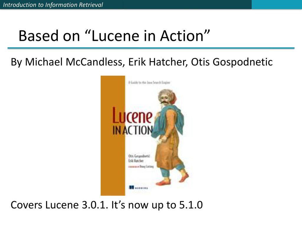 Lucene tutorial chris manning and pandu nayak ppt download based on lucene in action baditri Gallery