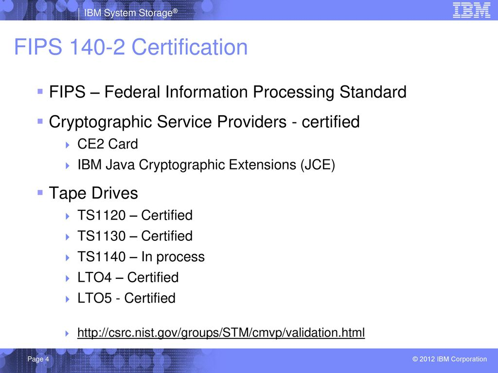 Ibm tape encryption and tklm v ppt download 4 fips certification 1betcityfo Image collections