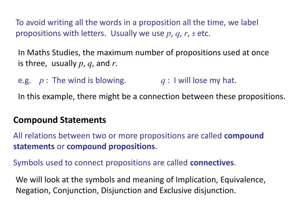 Symbolic logic pratibha sinha ppt video online download to avoid writing all the words in a proposition all the time we label propositions biocorpaavc Image collections