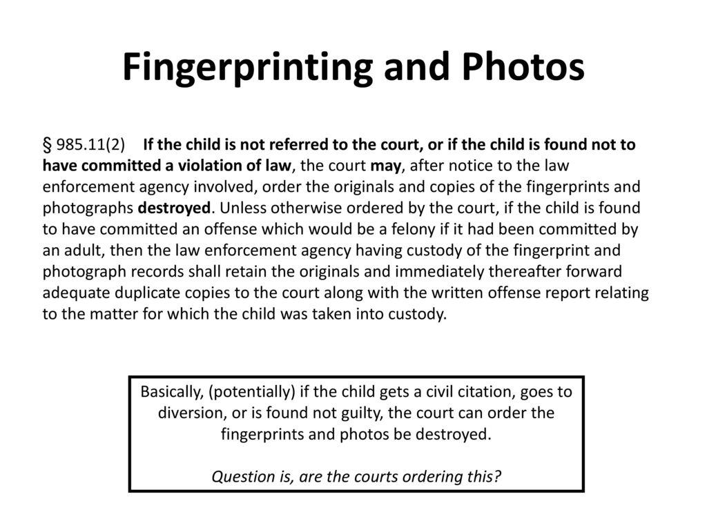 The collateral consequences of juvenile justice involvement ppt 12 fingerprinting and photos xflitez Images